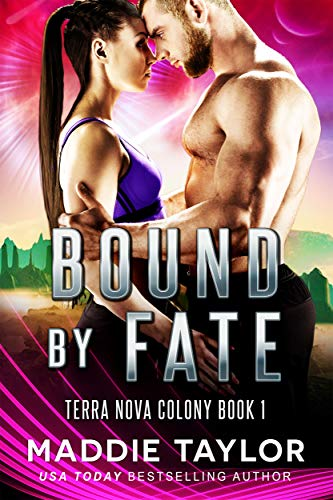 Bound By Fate (Terra Nova Colony Book 1)
