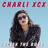 Break The Rules [Explicit]