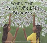 When the Shadbush Blooms, Carla Messinger and Susan Katz, 1582461929