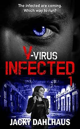 V-virus Infected 1 (English Edition) eBook: Dahlhaus, Jacky: Amazon.es: Tienda Kindle