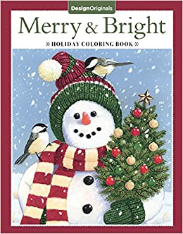 merry bright holiday coloring book design originals a festive christmas coloring wonderland of snowmen ice skates and quirky critters on high quality perforated pages that resist bleed through