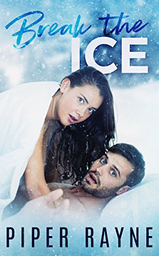 Break the Ice (Bedroom Games Book - Celebrities Skiing