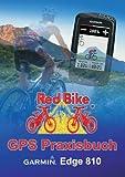Gps Praxisbuch Garmin Edge 810, RedBike® Nu??dorf, 3732230287