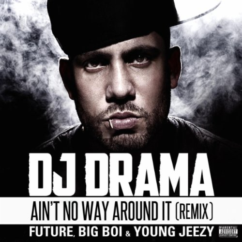 Amazon.com: Ain't No Way Around It Remix feat. Future, Big