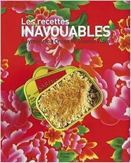 Amazon.fr , Les recettes inavouables , Seymourina Cruse,Ware, Steven Ware,  Ilan Waiche, Francesca Mantovani , Livres
