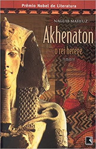 Book Akhenaton. O Rei Herege (Em Portuguese do Brasil)