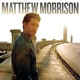 Matthew Morrison (Amazon Exclusive Version)