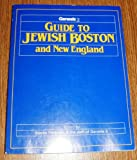 img - for Guide to Jewish Boston and New England book / textbook / text book