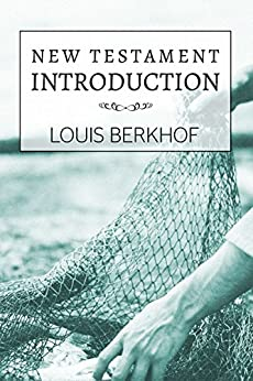 New Testament Introduction by [Berkhof, Louis]