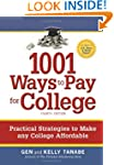 1001 Ways to Pay for College: Practic...