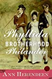 Phyllida and the Brotherhood of Philander: A Novel