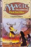 Magic: the Gathering: Final Sacrifice No 4