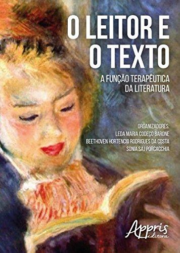 O Leitor e o Texto. A Função Terapêutica da Literatura