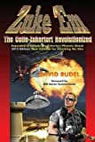Zuke 'em-the Colle Zukertort Revolutionized: A Chess Opening System For Everyone, Now Bullet-proofed With New Ideas-David I. Rudel