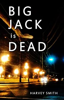 Big Jack Is Dead by [Smith, Harvey]