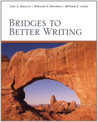 Bridges to Better Writing (Available Titles CengageNOW)