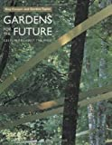 Gardens for the Future, Guy Cooper and Gordon Taylor, 1840910879