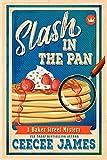 Slash in the Pan (Baker Street Cozy Mysteries) by  CeeCee James in stock, buy online here