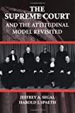The Supreme Court and the Attitudinal Model Revisited, Segal, Jeffrey A. and Spaeth, Harold J., 0521789710
