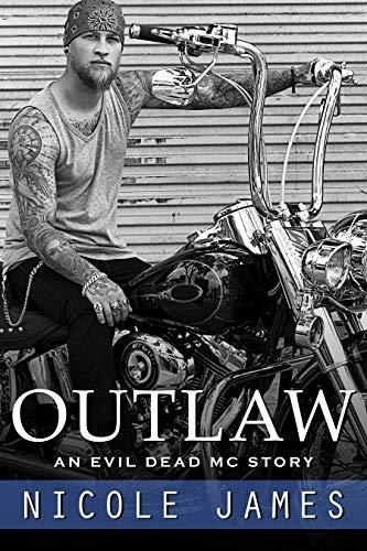 Outlaw An Evil Dead Mc Story The Evil Dead Mc Series Book 1