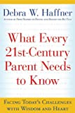 What Every 21st-Century Parent Needs to Know, Debra W. Haffner, 1557047871