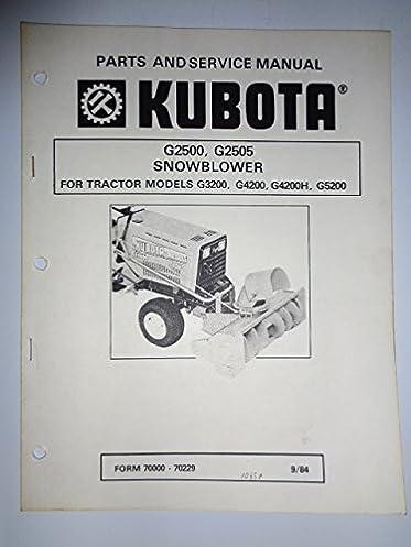 kubota g2500 g2505 snowblower parts workshop service manual rh amazon com kubota g5200h service manual Kubota G5200H Mower
