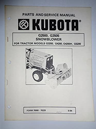 kubota g2500 g2505 snowblower parts workshop service manual rh amazon com Kubota G4200 Parts Kubota G4200 Parts