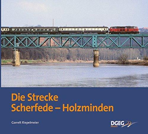Die Strecke Scherfede - Holzminden