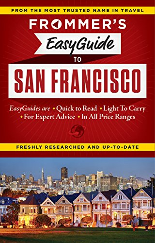 Frommer's EasyGuide to San Francisco (EasyGuides) (Best Places For Kids In Bay Area)