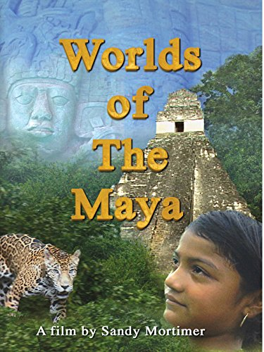 Worlds of the Maya