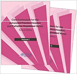 Book Core Curriculum for the Advanced Practice Hospice and Palliative Registered Nurse