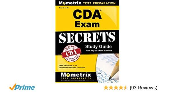 Secrets of the CDA Exam Study Guide: DANB Test Review for ...