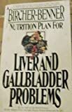 Bircher-Benner Nutrition Plan for Liver and Gall Bladder Problems, Bircher-Benner, 0515042293
