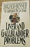 Bircher-Benner Nutrition Plan for Liver and Gall Bladder Problems, Bircher-Benner, 0515042293