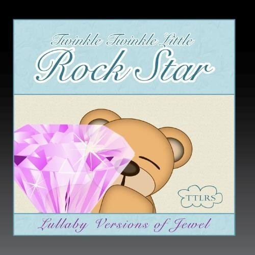 Lullaby Versions of Jewel (Jewel Lullaby Cd)