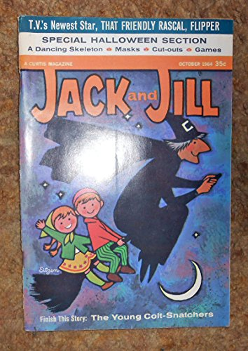 JACK AND JILL October 1964 (Magazine. A Curtis Magazine. Halloween Section.)]()