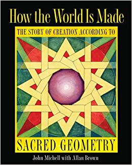 How the World Is Made: The Story of Creation according to Sacred