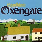 Oxengate by Candidate (2007-11-27)