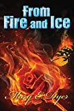 From Fire and Ice