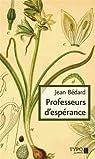 Professeurs d'Espérance par Bédard