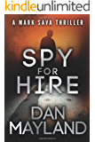 Spy for Hire (A Mark Sava Spy Novel Book 3)