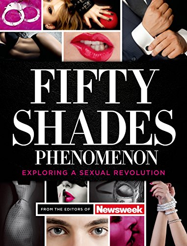 Fifty Shades Phenomenon: Exploring a Sexual Revolution