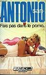 Fais pas dans le porno... par San-Antonio