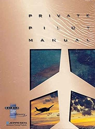 private pilot manual 9780884872115 reference books amazon com rh amazon com jeppesen private pilot manual pdf jeppesen private pilot textbook pdf