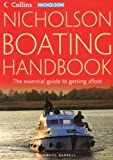 Nicholson Guide to Boating, Collins UK Publishing Staff and Martin Knowlden, 0007219571