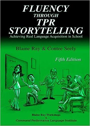 Fluency Through TPR Storytelling: Contee Seely, Blaine Ray