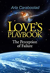 Love's Playbook: The Perception of Faillure (Love's Plalybook Book 3)