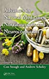 Advances in Natural Medicines, Nutraceuticals and Neurocognition, , 1439893608