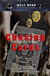 Chasing Cards (Wolf Moon Investigations Book 2)