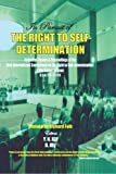 In Pursuit of the Right to Self-Determination Collected Papers of the First International